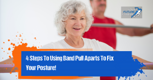 band pull aparts to fix posture issues