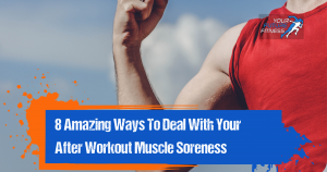 After Workout Sore Muscles Tips