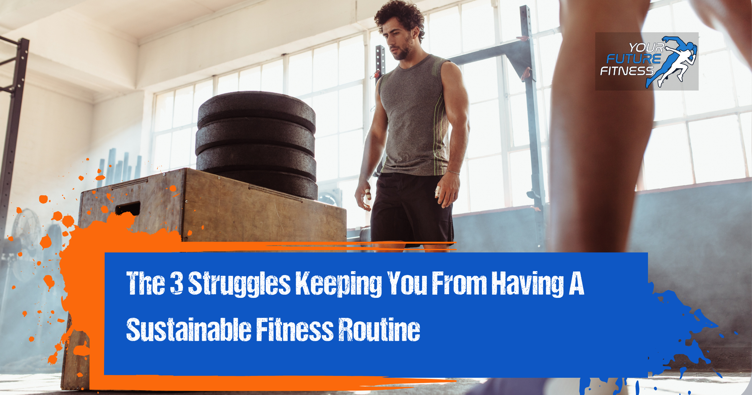 Sustainable Fitness Plan Struggles